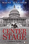 Center Stage by Wayne Avrashow
