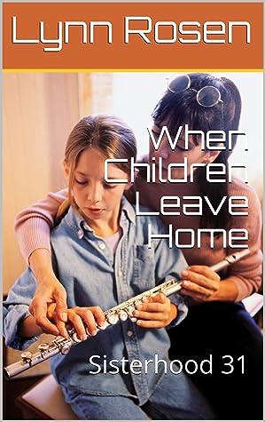 When Children Leave Home: Sisterhood 31