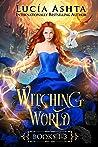 Witching World: Books 1-3