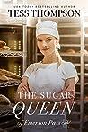 The Sugar Queen of Emerson Pass (Emerson Pass Contemporaries, #1)