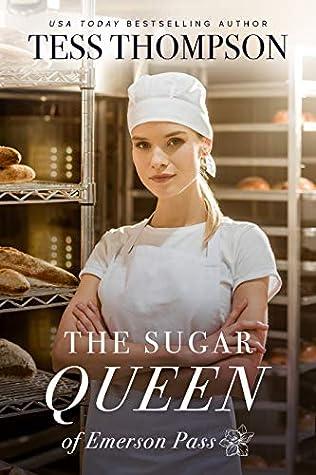 The Sugar Queen (Emerson Pass Contemporaries, #1)