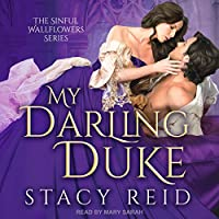My Darling Duke (Sinful Wallflowers #1)