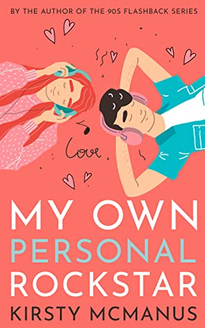 My Own Personal Rockstar by Kirsty McManus