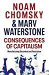 Consequences of Capitalism by Noam Chomsky