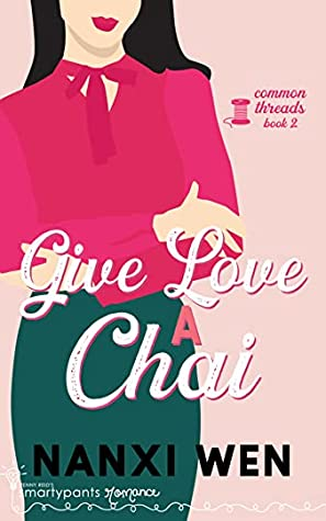 Give Love a Chai (Common Threads #2)