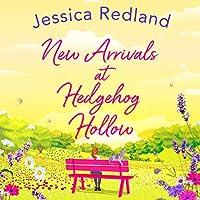 New Arrivals at Hedgehog Hollow (Hedgehog Hollow, #2)