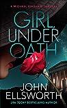 Girl, Under Oath (Under Oath, #1)