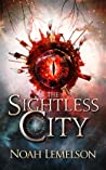 The Sightless City by Noah Lemelson