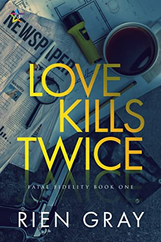 Love Kills Twice (Fatal Fidelity #1)