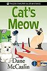 Cat's Meow by Dane McCaslin