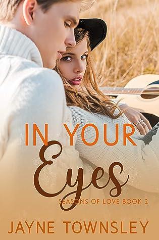 In Your Eyes: Seasons of Love Book 2