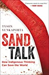Book cover for Sand Talk: How Indigenous Thinking Can Save the World