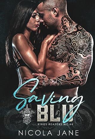 Saving Blu (Kings Reapers MC, #4)