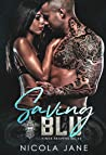 Saving Blu (Kings Reapers MC, #4)