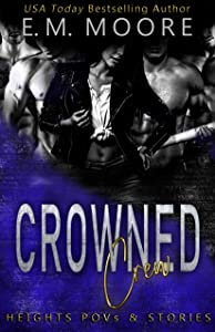 Crowned Crew: Heights POV & Stories