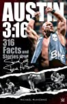Austin 3:16: 316 Facts & Stories about Stone Cold Steve Austin