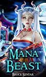 Mana Beast (A Mage's Cultivation Book 2)