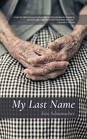 My Last Name by Eric    Schumacher