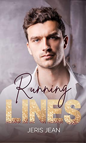 Running Lines: Hollywood Hopefuls Series Book One