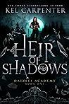Heir of Shadows (Daizlei Academy, #1)