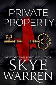 Private Property by Skye Warren