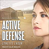 Active Defense (Danger Never Sleeps, #3)