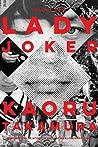 Lady Joker, Volume One