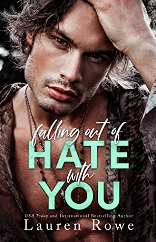 Falling Out of Hate with You (The Hate-Love Duet #1)