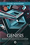 Genesis: Kosmologi dan Dunia Kuantum