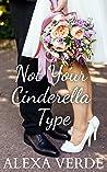 Not Your Cinderella Type