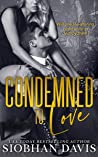 Condemned to Love