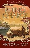 Rhino Charge (Kenya Kanga Mystery, #3)