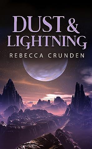 Dust & Lightning