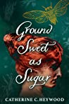 Ground Sweet as S...