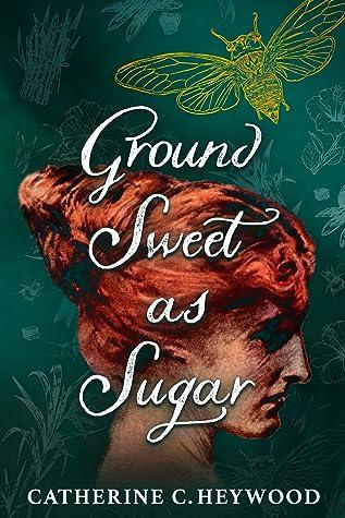 Ground Sweet as Sugar (Ground Sweet as Sugar, #1)
