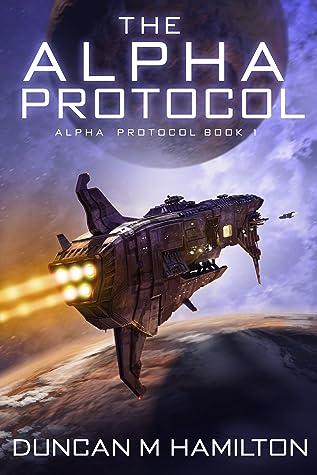 The Alpha Protocol (Alpha Protocol #1)