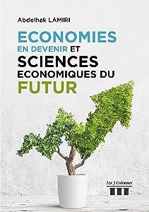 Économies en Devenir et Sciences Économiques du Futur
