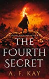 The Fourth Secret (Divine Apostasy, #4)