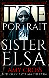 The Portrait of Sister Elsa (The Ghosts of Crowford #4)
