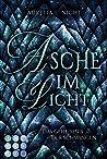 Asche im Licht (Das Geheimnis der Schwingen 2): Romantische Drachen-Fantasy am Königshof