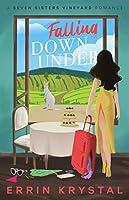 Falling Down Under  (Seven Sisters Vineyards, #1)