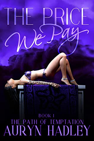 The Price We Pay (The Path of Temptation, #1)