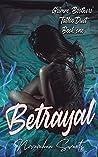 Betrayal (Grimm Brothers' Tattoo, #1)