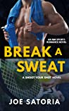 Break a Sweat (Shoot Your Shot #1)
