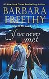 If We Never Met (Whisper Lake #5)