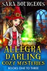 Allegra Darling Cozy Mysteries: Books One to Three