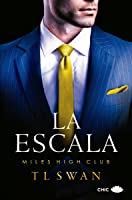 La escala (The Miles High Club, #1)