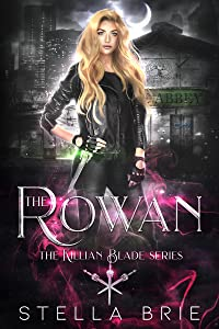 The Rowan (Killian Blade, #1)