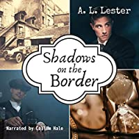 Shadows on the Border (Lost in Time, #2)