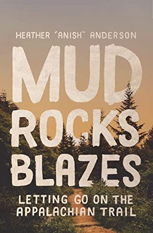 Mud, Rocks, Blazes: Letting Go on the Appalachian Trail